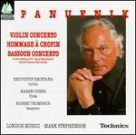 Andrzej Panufnik: Violin Concerto; Hommage � Chopin; Bassoon Concerto