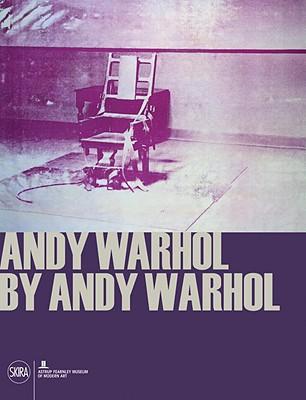 Andy Warhol by Andy Warhol - Kvaran, Gunnar B (Editor), and Ueland, Hanne Beate (Editor), and Arbu, Grete (Editor)