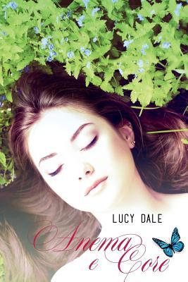 Anema E Core - Dale, Lucy