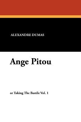 Ange Pitou - Dumas, Alexandre