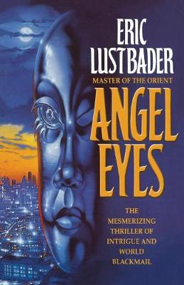 Angel Eyes - Lustbader, Eric van