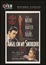 Angel on My Shoulder [The Film Detective Restored Version]