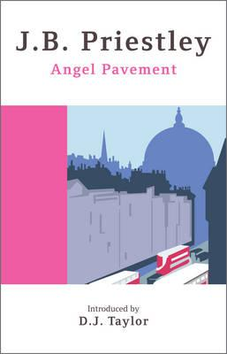Angel Pavement - Priestley, J. B.