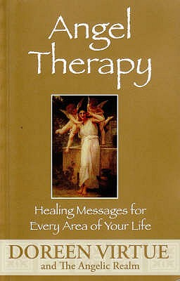 Angel Therapy: Healing Messages for Every Area of Your Life - Virtue, Doreen