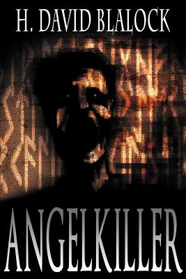 Angelkiller - Blalock, H David, and Debord, Amanda (Editor)
