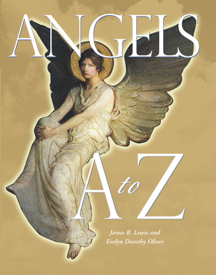 Angels A to Z - Oliver, Evelyn Dorothy, and Lewis, James R