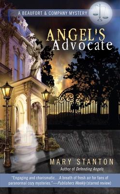 Angel's Advocate - Stanton, Mary