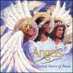 Angels, Celestial Voices of Peace