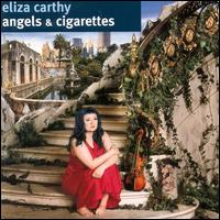 Angels & Cigarettes - Eliza Carthy