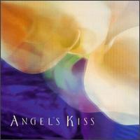 Angel's Kiss - Angel's Kiss