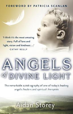 Angels of Divine Light - Storey, Aidan