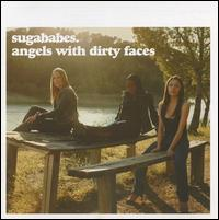 Angels with Dirty Faces - Sugababes
