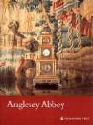 Anglesey Abbey: Cambridgeshire - Garnett, Oliver