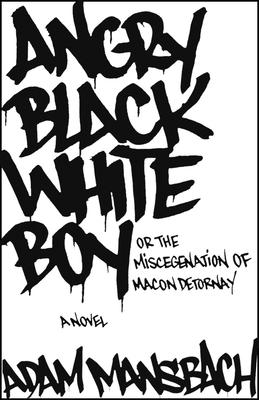 Angry Black White Boy - Mansbach, Adam