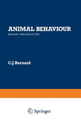 Animal Behaviour: Ecology and Evolution - Barnard, C J
