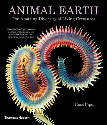 Animal Earth: The Amazing Diversity of Living Creatures - Piper, Ross