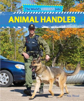 Animal Handler - Wood, Alix
