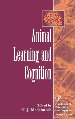 Animal Learning & Cognition - Mackintosh, N J (Editor)