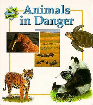 Animals in Danger-What about - Amos, Janine