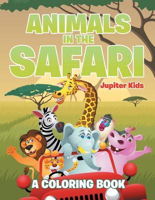 Animals in the Safari - Jupiter Kids