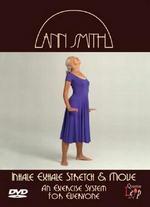 Ann Smith: Inhale, Exhale, Stretch & Move