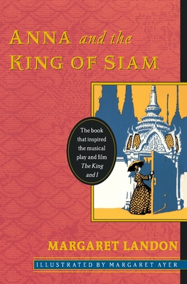 Anna and the King of Siam - Landon, Margaret, and Margaret, Landon