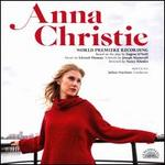 Anna Christie: World Premiere Recording [Original Soundtrack]