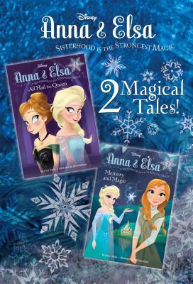 Anna & Elsa #1: All Hail the Queen/Anna & Elsa #2: Memory and Magic (Disney Frozen) - David, Erica