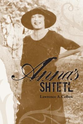 Anna's Shtetl - Coben, Lawrence A, Dr.