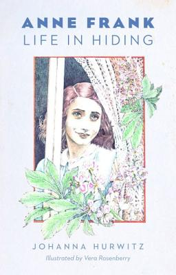 Anne Frank: Life in Hiding - Hurwitz, Johanna