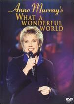 Anne Murray's What a Wonderful World