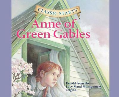 Anne of Green Gables (Library Edition), Volume 3 - Montgomery, Lucy Maud, and Olmstead, Kathleen, and Reynolds, Rebecca K (Narrator)