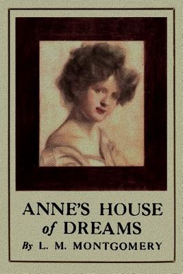 Anne's House of Dreams - Montgomery, Lucy Maud