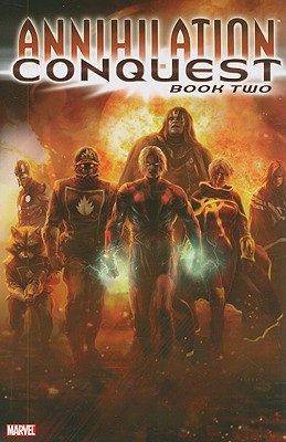 Annihilation: Conquest, Book Two - Abnett, Dan, and Lanning, Andy, and Grillo-Marxuach, Javier