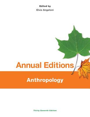 Annual Editions: Anthropology - Angeloni, Elvio