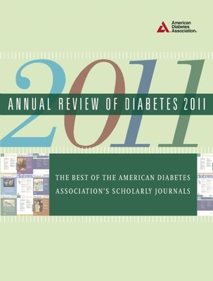 Annual Review of Diabetes: The Best of the American Diabetes Association's Scholarly Journals - American Diabetes Association (Creator)