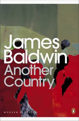 Another Country - Baldwin, James, and Toibin, Colm (Introduction by)