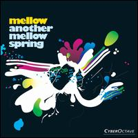 Another Mellow Spring - Mellow