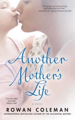 Another Mother's Life - Coleman, Rowan