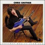Another Way to Find You - Chris Smither