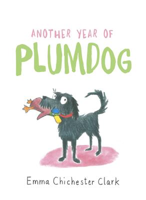 Another Year of Plumdog - Chichester Clark, Emma