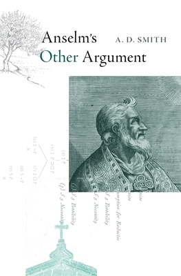 Anselm's Other Argument - Smith, A D