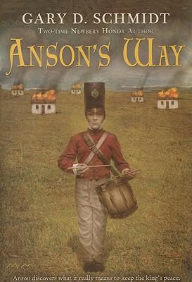 Anson's Way - Schmidt, Gary D, Professor