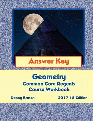 Answer Key: Geometry Common Core Regents Course Workbook