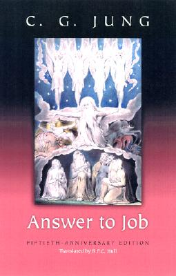 Answer to Job: (from Vol. 11, Collected Works) - Jung, C G, and Hull, R F C (Translated by)
