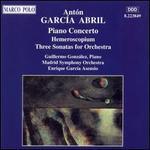 Antón García Abril: Piano Concerto; Hemeroscopium; Three Sonatas for Orchestra