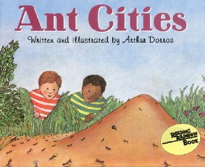 Ant Cities - Dorros, Arthur