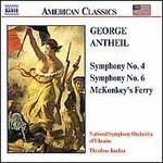 Antheil: Symphonies 4 & 6