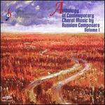 Anthology of Contemporary Choral Music by Russian Composers, Vol. 1