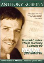 Anthony Robbins: Financial Freedom - 3 Steps to Creating & Enjoying the Wealth You Deserve [DVD/CD]